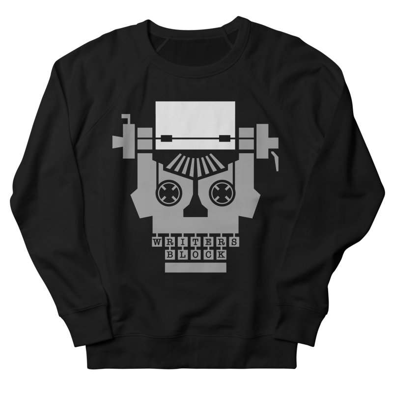 Writer's Block Women's Sweatshirt by Grandio Design Artist Shop