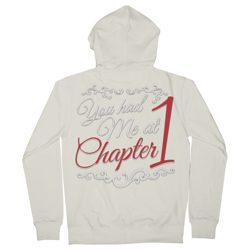 You had Me at Chapter 1 Men's Zip-Up Hoody by Grandio Design Artist Shop