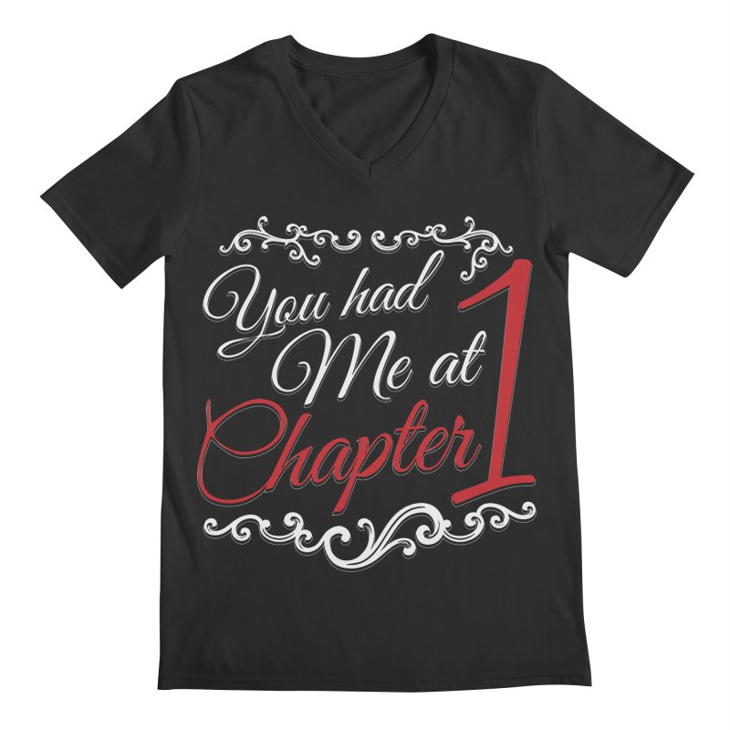 You had Me at Chapter 1 Men's V-Neck by Grandio Design Artist Shop