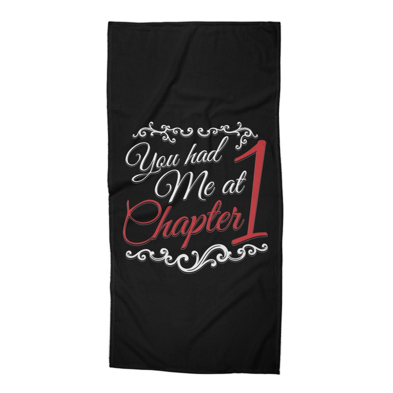 You had Me at Chapter 1 Accessories Beach Towel by Grandio Design Artist Shop