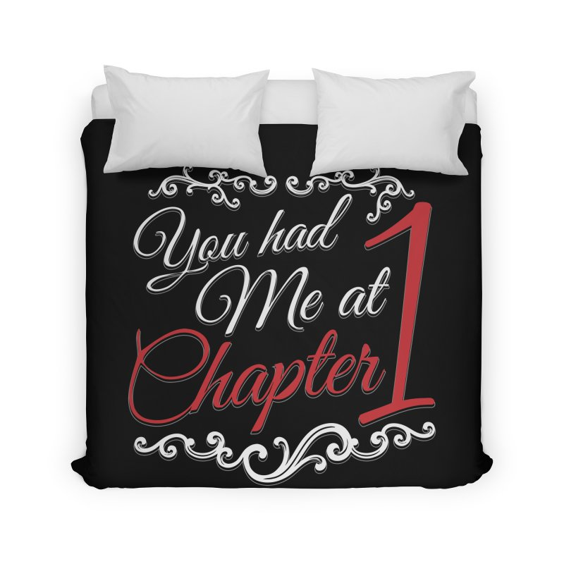 You had Me at Chapter 1 Home Duvet by Grandio Design Artist Shop