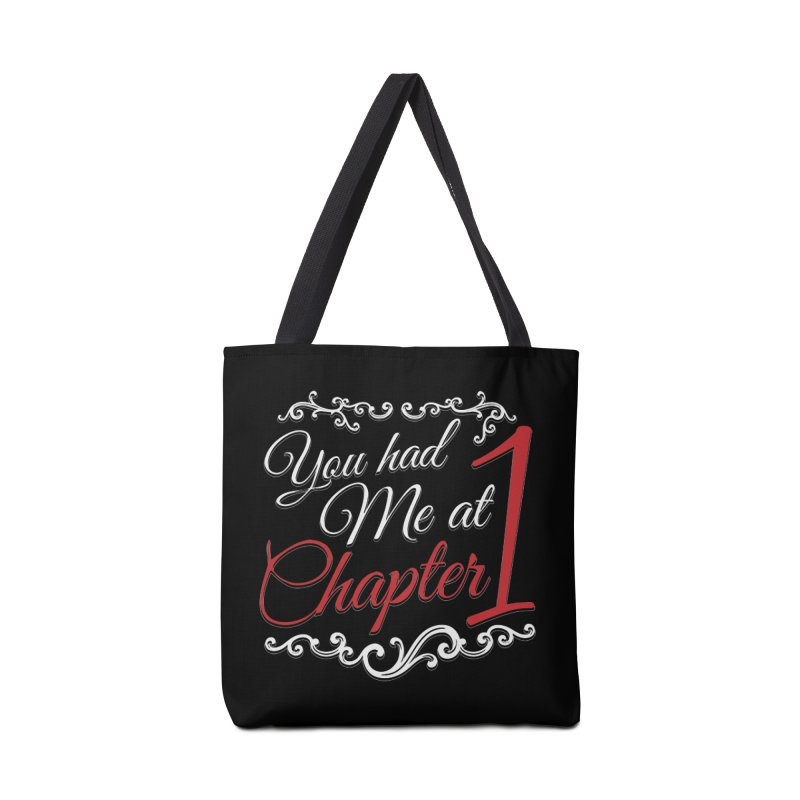 You had Me at Chapter 1 Accessories Bag by Grandio Design Artist Shop
