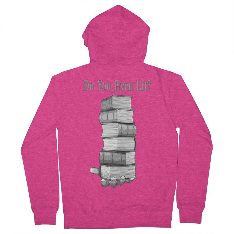 Do You Even Lit? Women's Zip-Up Hoody by Grandio Design Artist Shop