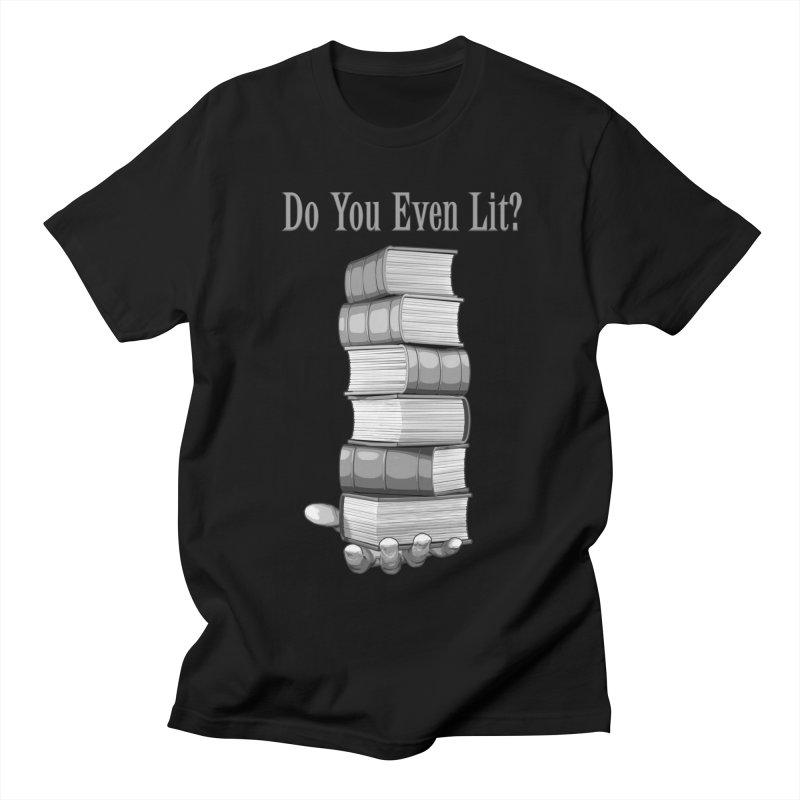 Do You Even Lit? Men's T-Shirt by Grandio Design Artist Shop