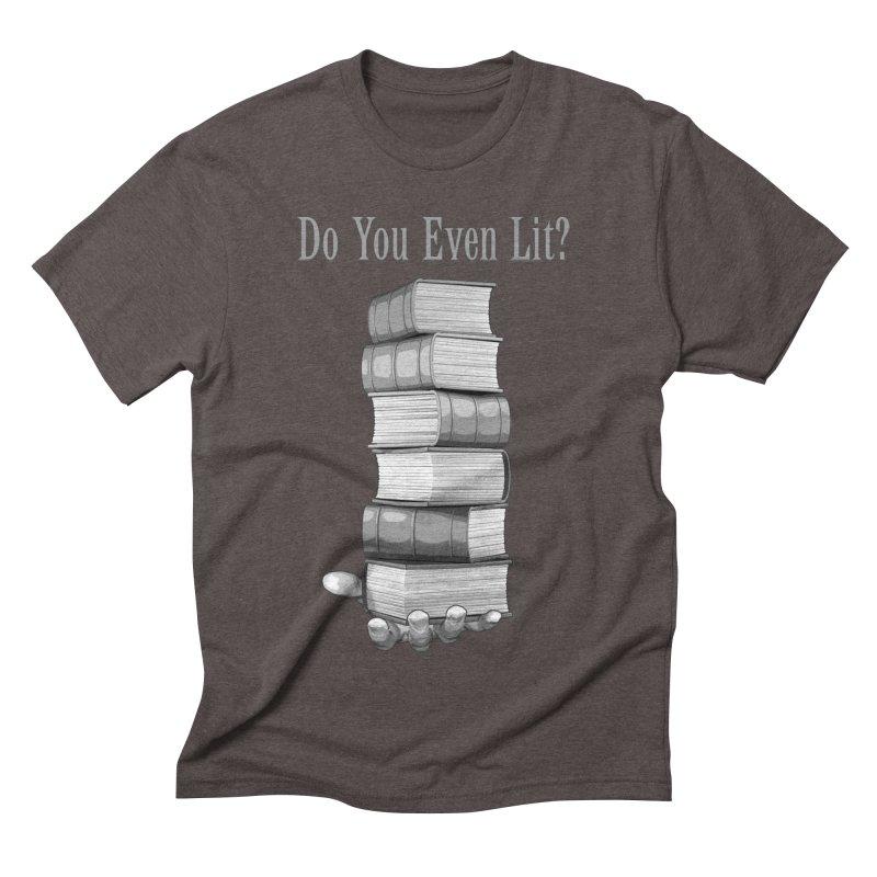 Do You Even Lit? Men's Triblend T-Shirt by Grandio Design Artist Shop