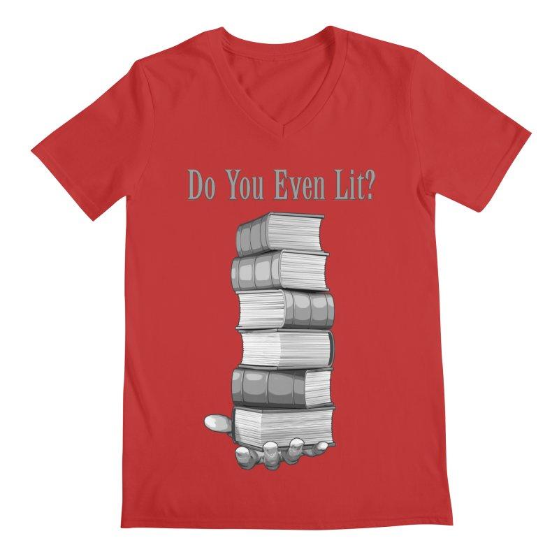 Do You Even Lit? Men's V-Neck by Grandio Design Artist Shop