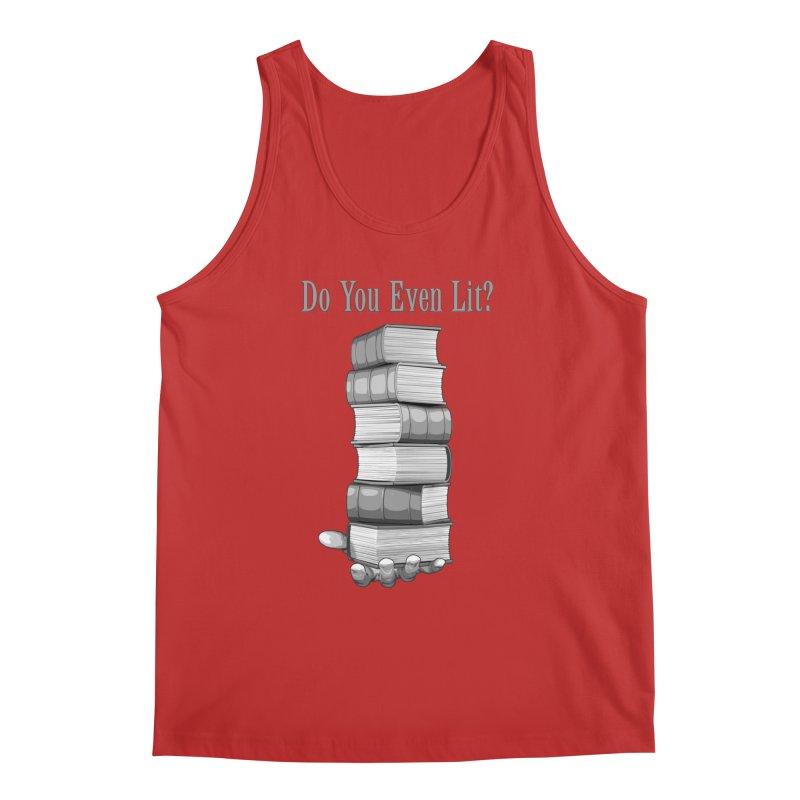 Do You Even Lit? Men's Tank by Grandio Design Artist Shop