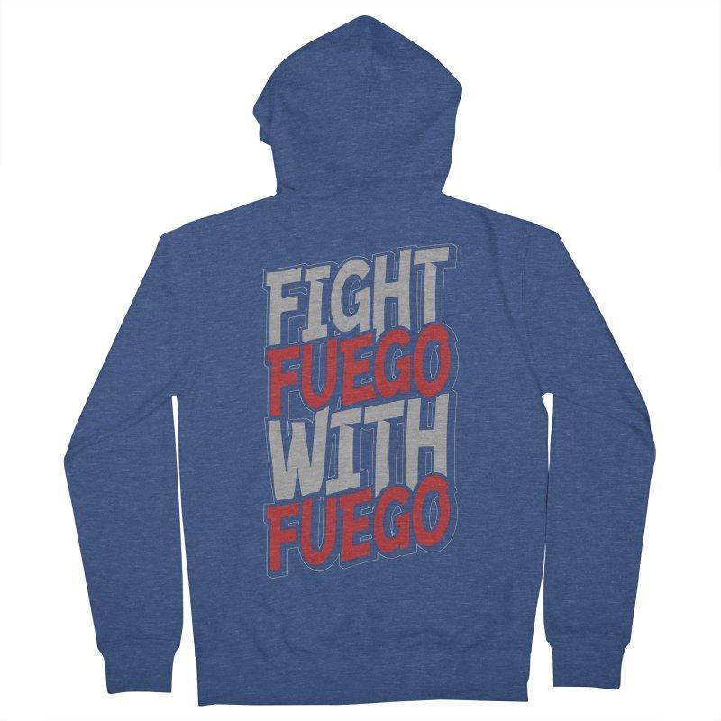 Fight Fuego With Fuego Women's Zip-Up Hoody by Grandio Design Artist Shop