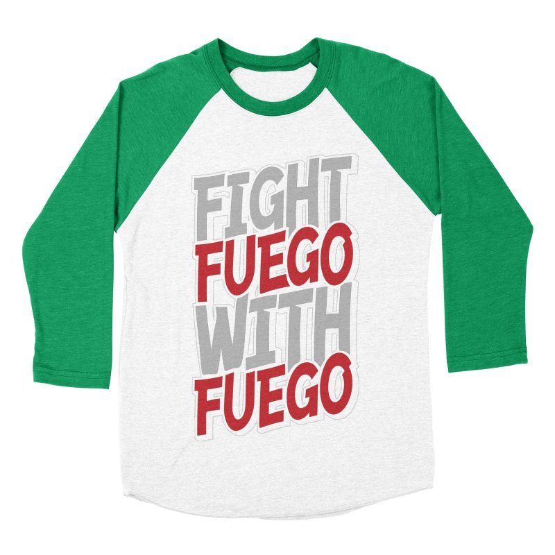 Fight Fuego With Fuego Women's Baseball Triblend T-Shirt by Grandio Design Artist Shop