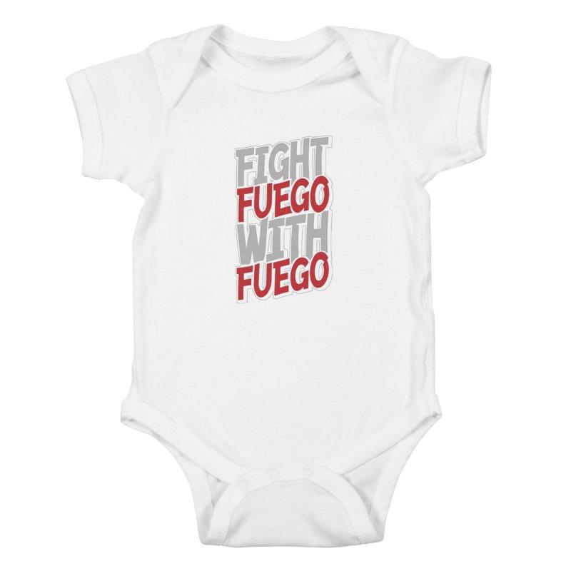 Fight Fuego With Fuego Kids Baby Bodysuit by Grandio Design Artist Shop