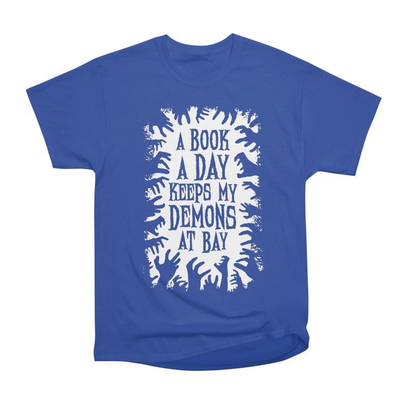 A Book A Day Keeps My Demons At Bay Men's Heavyweight T-Shirt by Grandio Design Artist Shop