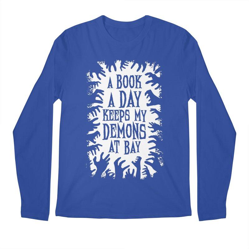 A Book A Day Keeps My Demons At Bay Men's Longsleeve T-Shirt by Grandio Design Artist Shop