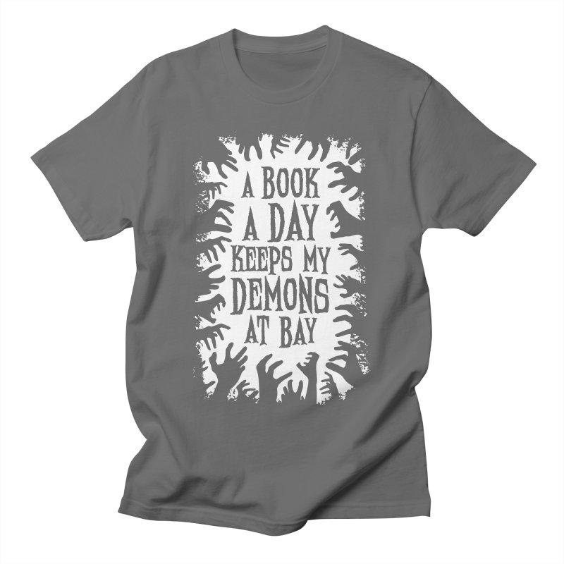 A Book A Day Keeps My Demons At Bay Men's T-Shirt by Grandio Design Artist Shop