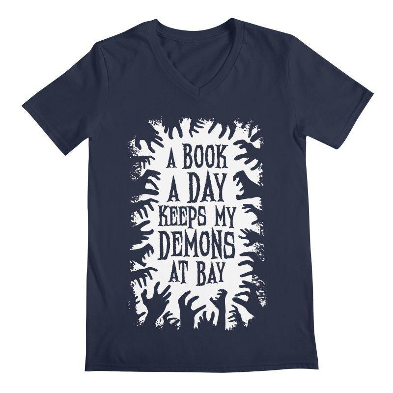 A Book A Day Keeps My Demons At Bay Men's V-Neck by Grandio Design Artist Shop