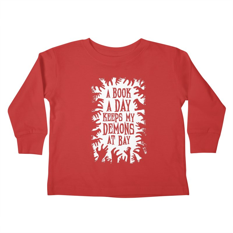 A Book A Day Keeps My Demons At Bay Kids Toddler Longsleeve T-Shirt by Grandio Design Artist Shop
