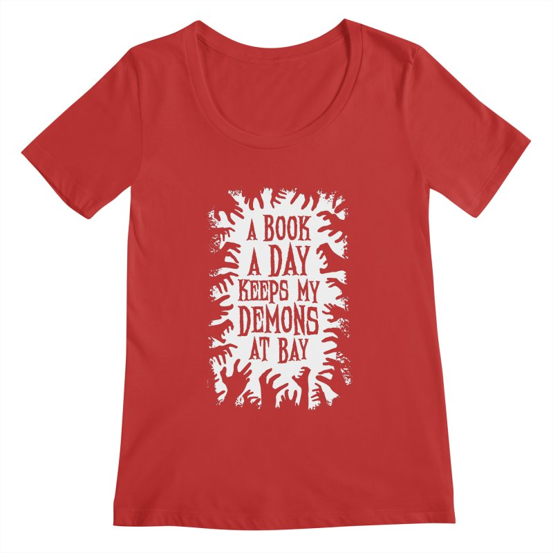 A Book A Day Keeps My Demons At Bay Women's Scoopneck by Grandio Design Artist Shop
