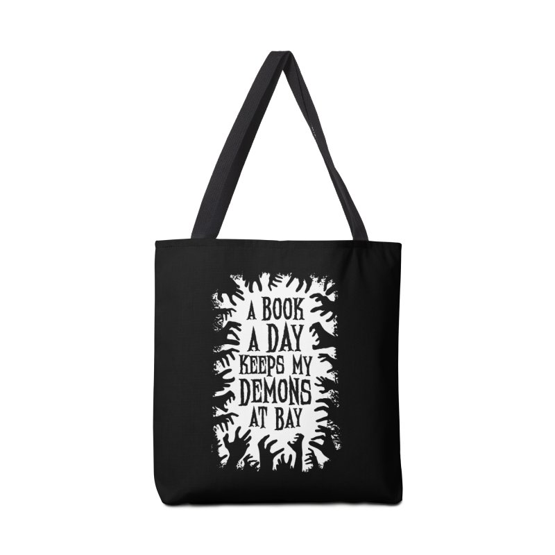 A Book A Day Keeps My Demons At Bay Accessories Bag by Grandio Design Artist Shop