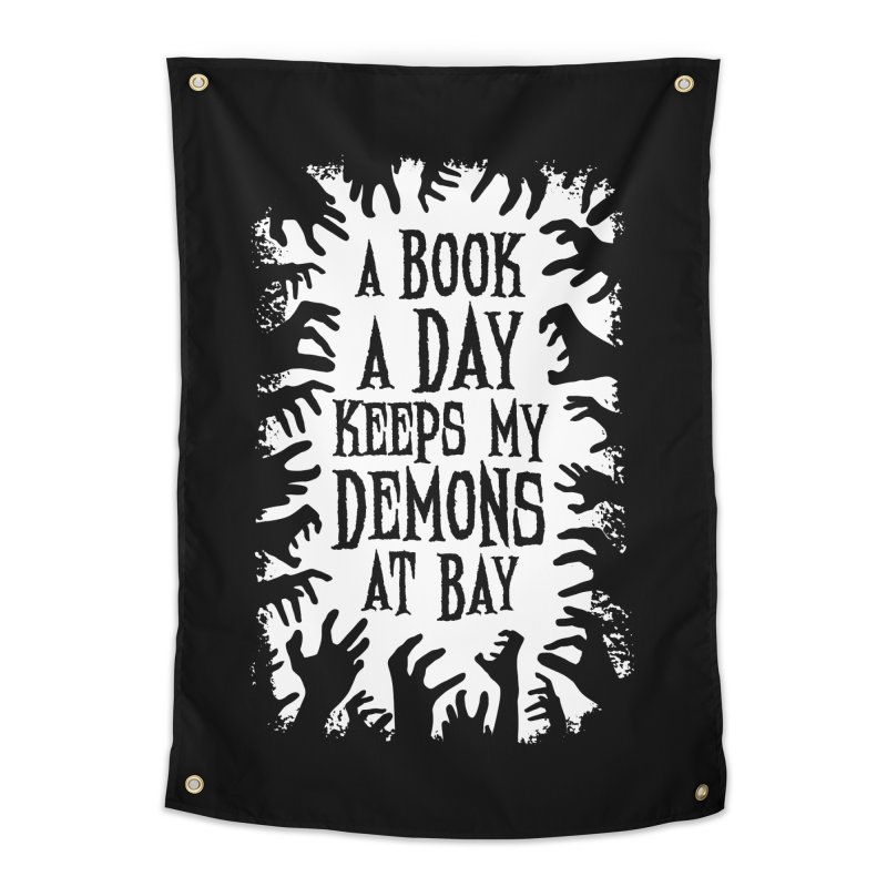 A Book A Day Keeps My Demons At Bay Home Tapestry by Grandio Design Artist Shop