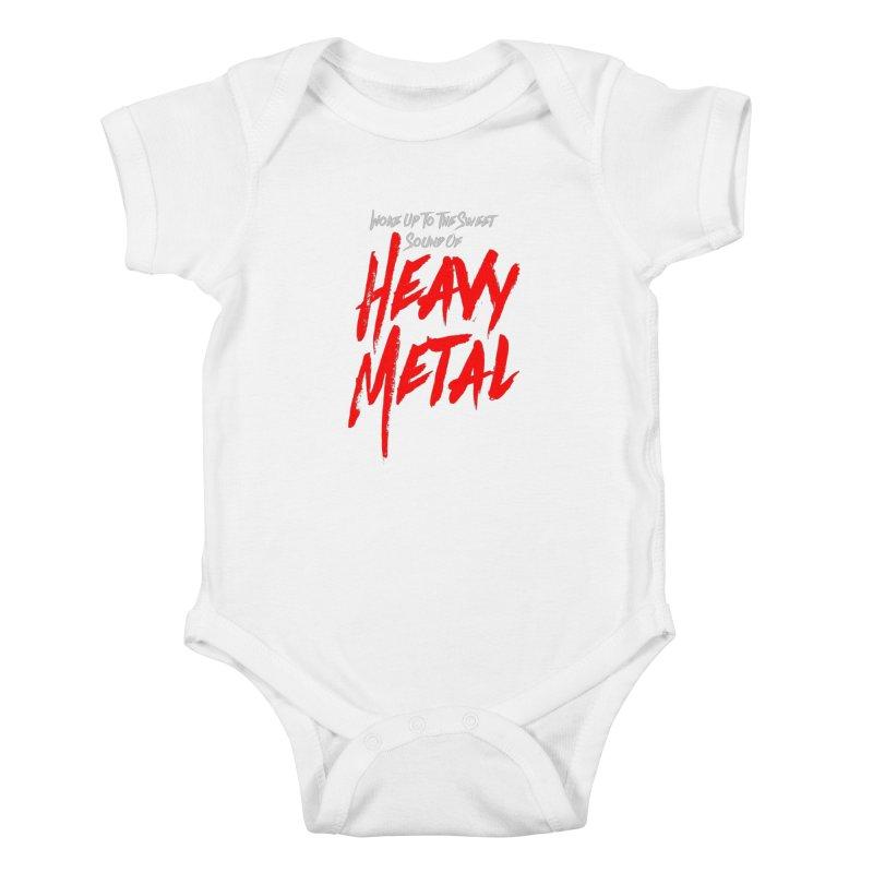 Woke Up To The Sweet Sound Of HEAVY METAL Kids Baby Bodysuit by Grandio Design Artist Shop
