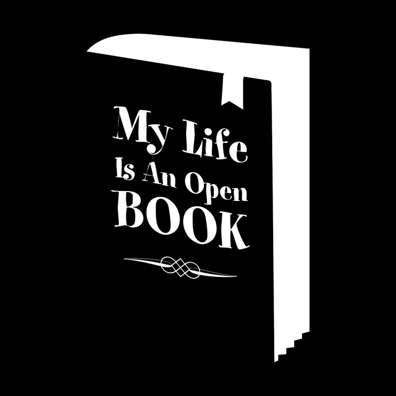My Life Is An Open Book Women's T-Shirt by Grandio Design Artist Shop