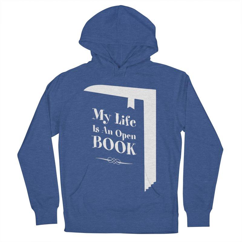 My Life Is An Open Book Men's Pullover Hoody by Grandio Design Artist Shop