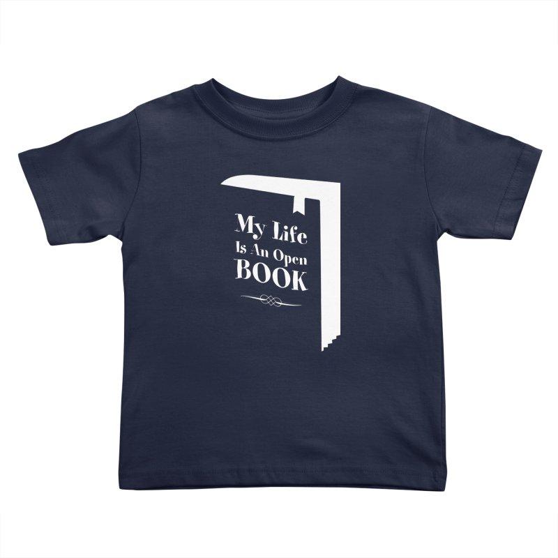My Life Is An Open Book Kids Toddler T-Shirt by Grandio Design Artist Shop