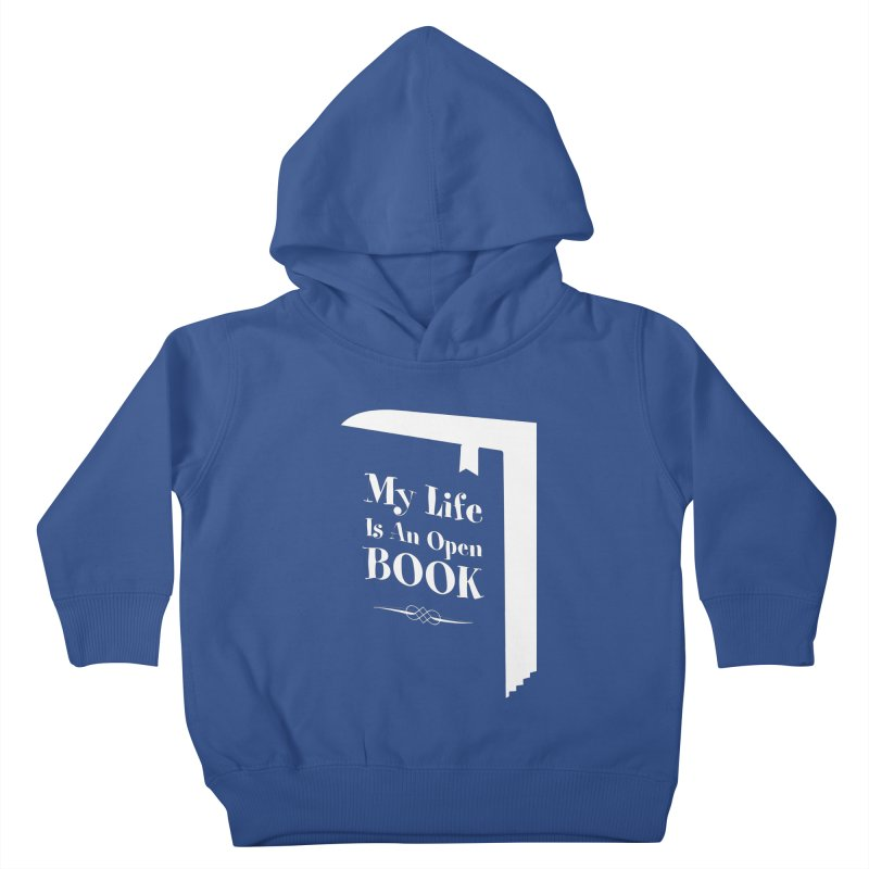 My Life Is An Open Book Kids Toddler Pullover Hoody by Grandio Design Artist Shop