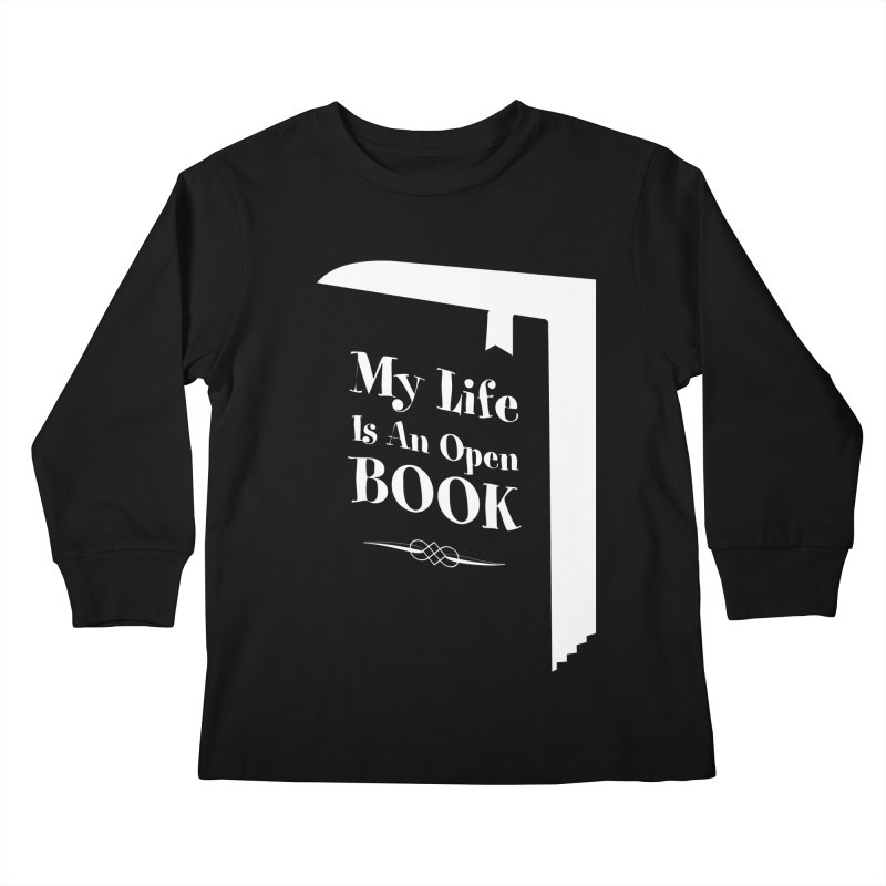 My Life Is An Open Book Kids Longsleeve T-Shirt by Grandio Design Artist Shop