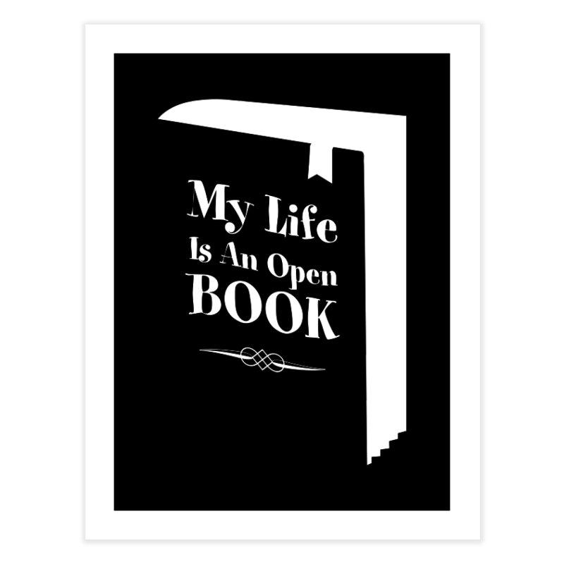 My Life Is An Open Book Home Fine Art Print by Grandio Design Artist Shop