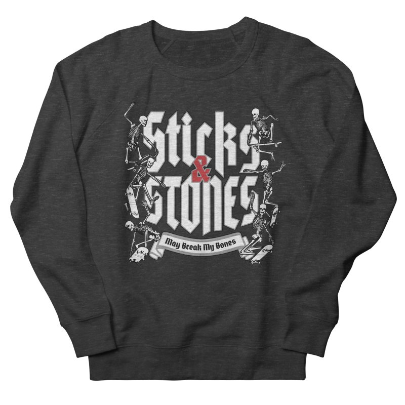 Sticks and Stones Women's Sweatshirt by Grandio Design Artist Shop