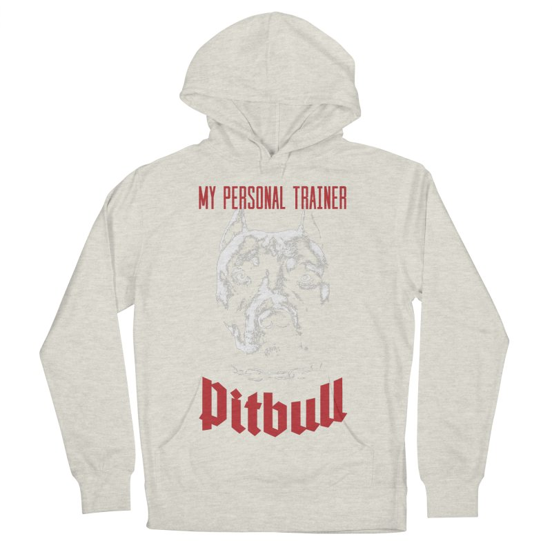 Pitbull My Personal Trainer Women's French Terry Pullover Hoody by Grandio Design Artist Shop