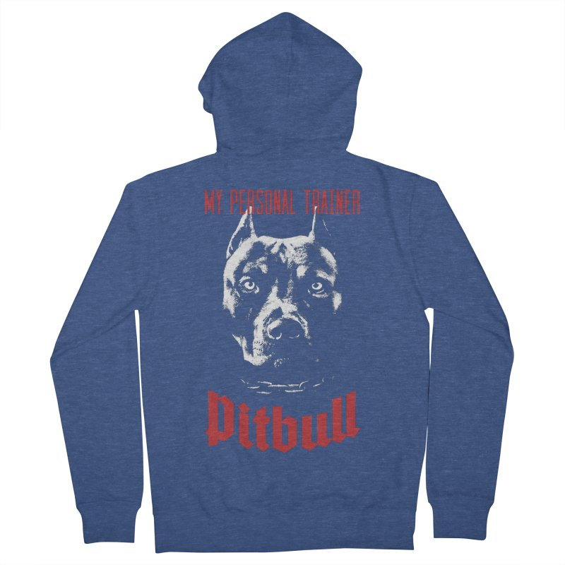 Pitbull My Personal Trainer Women's French Terry Zip-Up Hoody by Grandio Design Artist Shop
