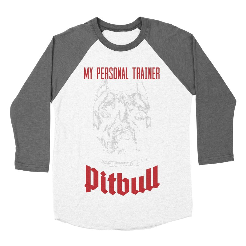 Pitbull My Personal Trainer Men's Baseball Triblend Longsleeve T-Shirt by Grandio Design Artist Shop