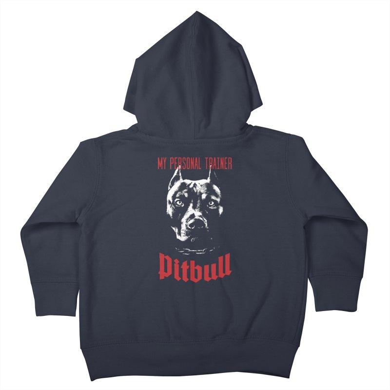 Pitbull My Personal Trainer Kids Toddler Zip-Up Hoody by Grandio Design Artist Shop