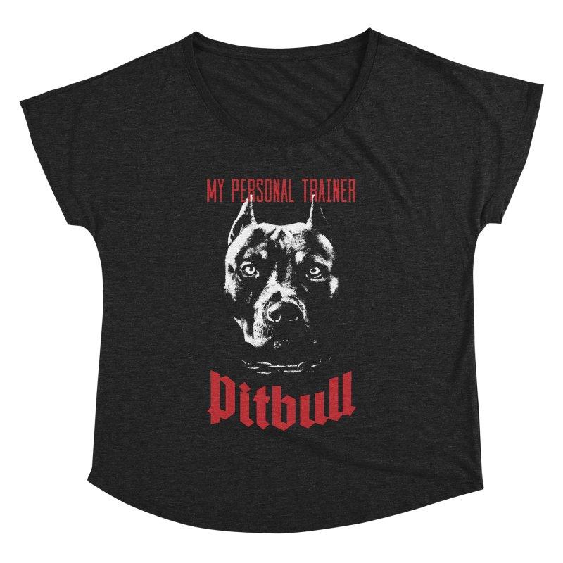 Pitbull My Personal Trainer Women's Dolman Scoop Neck by Grandio Design Artist Shop