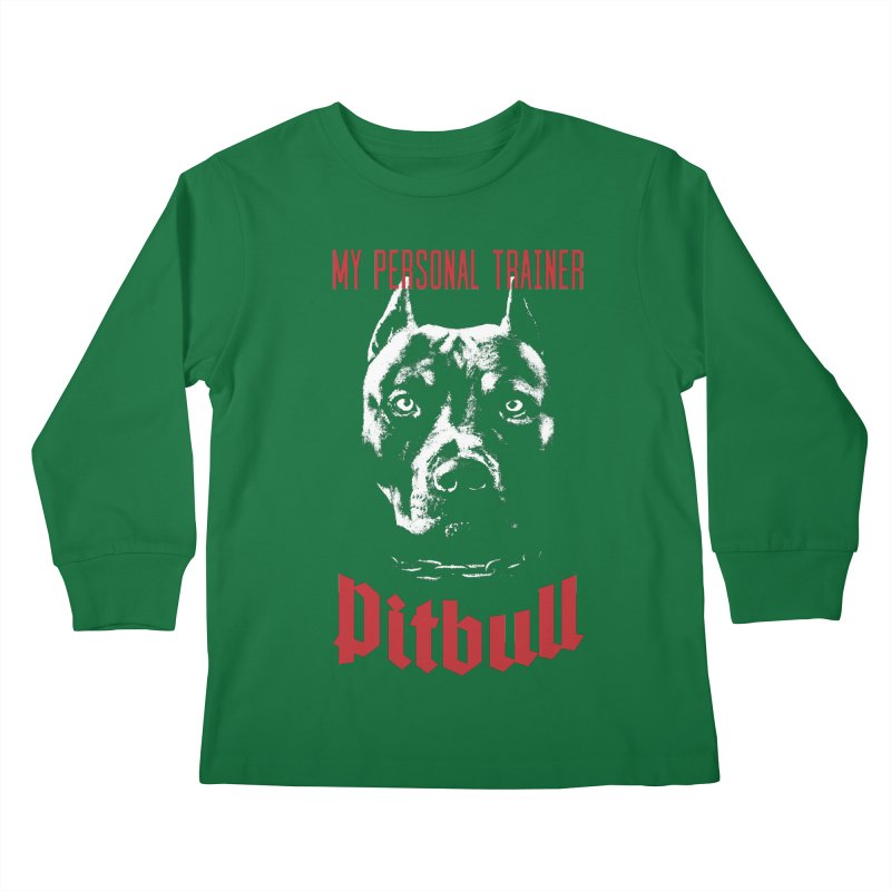 Pitbull My Personal Trainer Kids Longsleeve T-Shirt by Grandio Design Artist Shop
