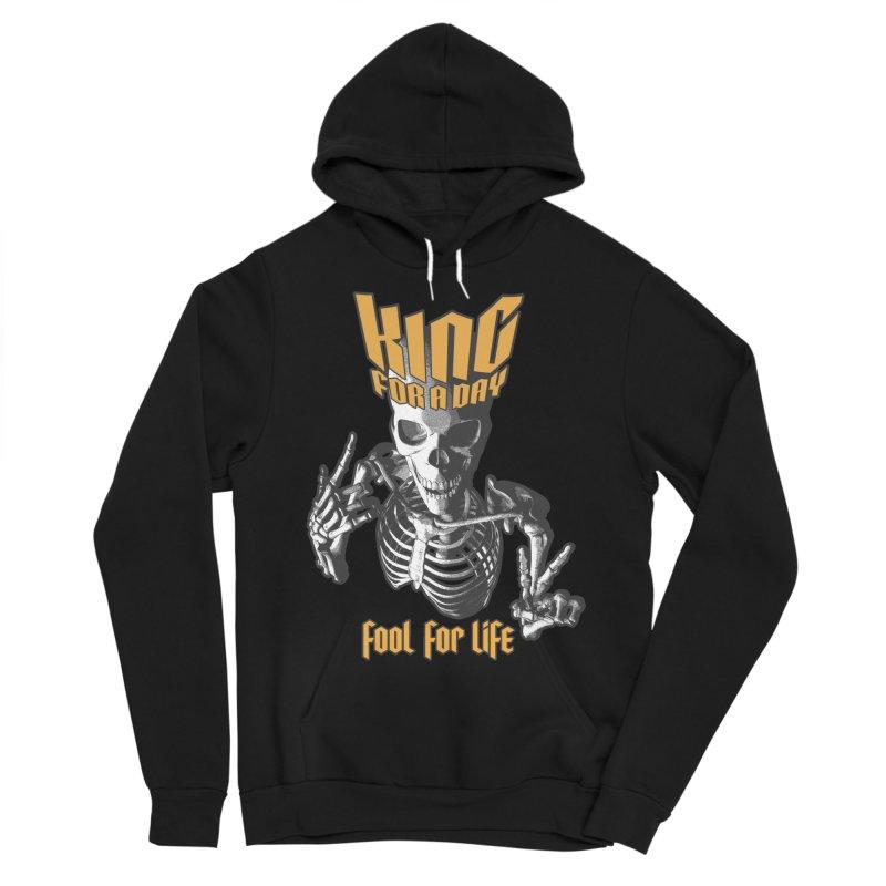 King For A Day Skull Men's Sponge Fleece Pullover Hoody by Grandio Design Artist Shop