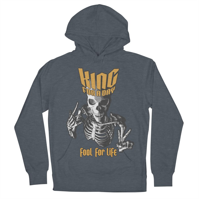 King For A Day Skull Men's French Terry Pullover Hoody by Grandio Design Artist Shop