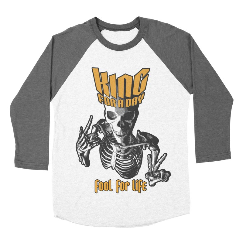 King For A Day Skull Women's Baseball Triblend Longsleeve T-Shirt by Grandio Design Artist Shop
