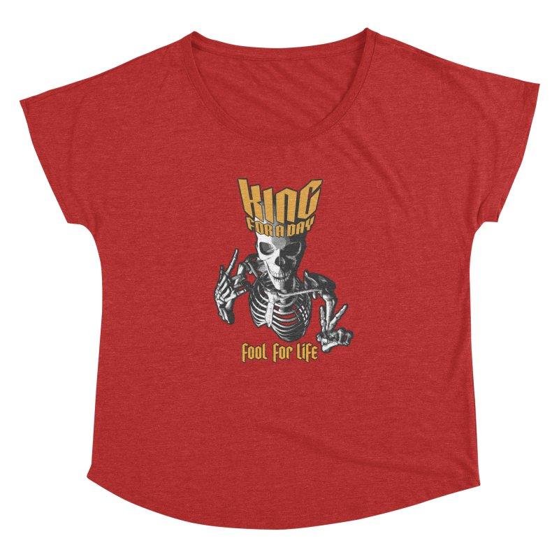 King For A Day Skull Women's Dolman Scoop Neck by Grandio Design Artist Shop