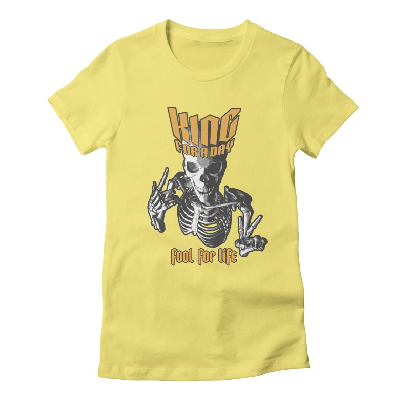 King For A Day Skull Women's Fitted T-Shirt by Grandio Design Artist Shop
