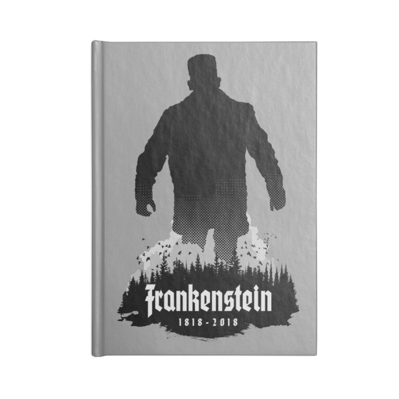 Frankenstein 1818-2018 - 200th Anniversary Accessories Notebook by Grandio Design Artist Shop