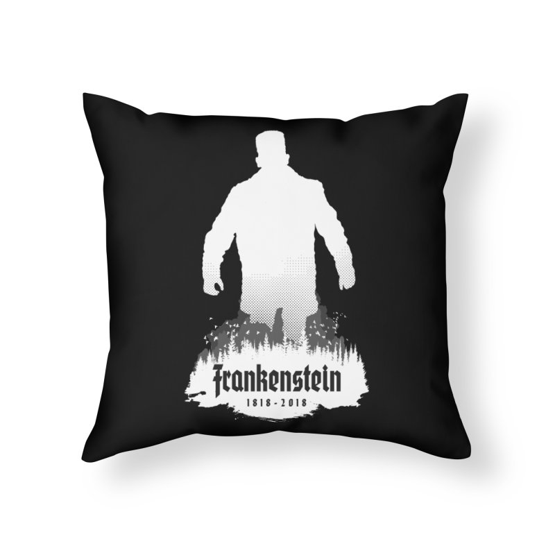 Frankenstein 1818-2018 - 200th Anniversary INV Home Throw Pillow by Grandio Design Artist Shop