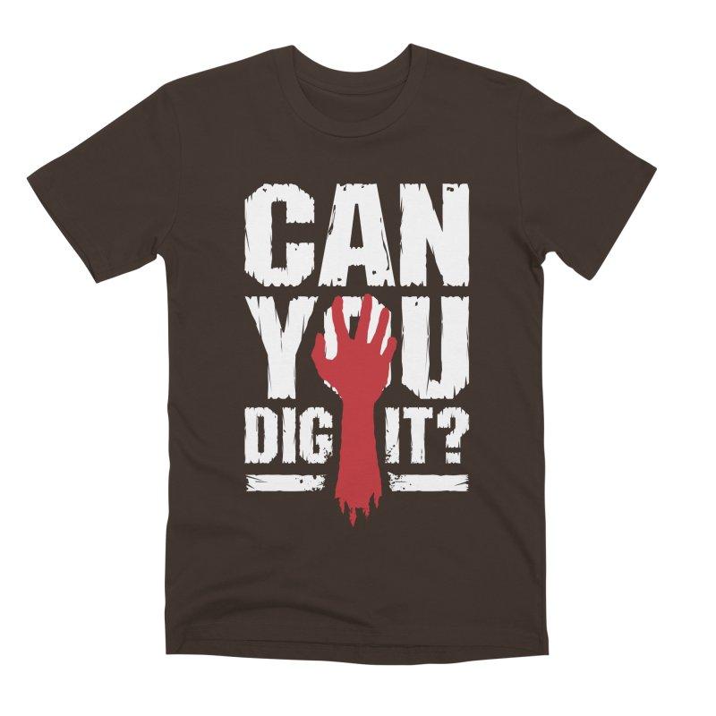 Can You Dig It? Funny Zombie Halloween Men's Premium T-Shirt by Grandio Design Artist Shop