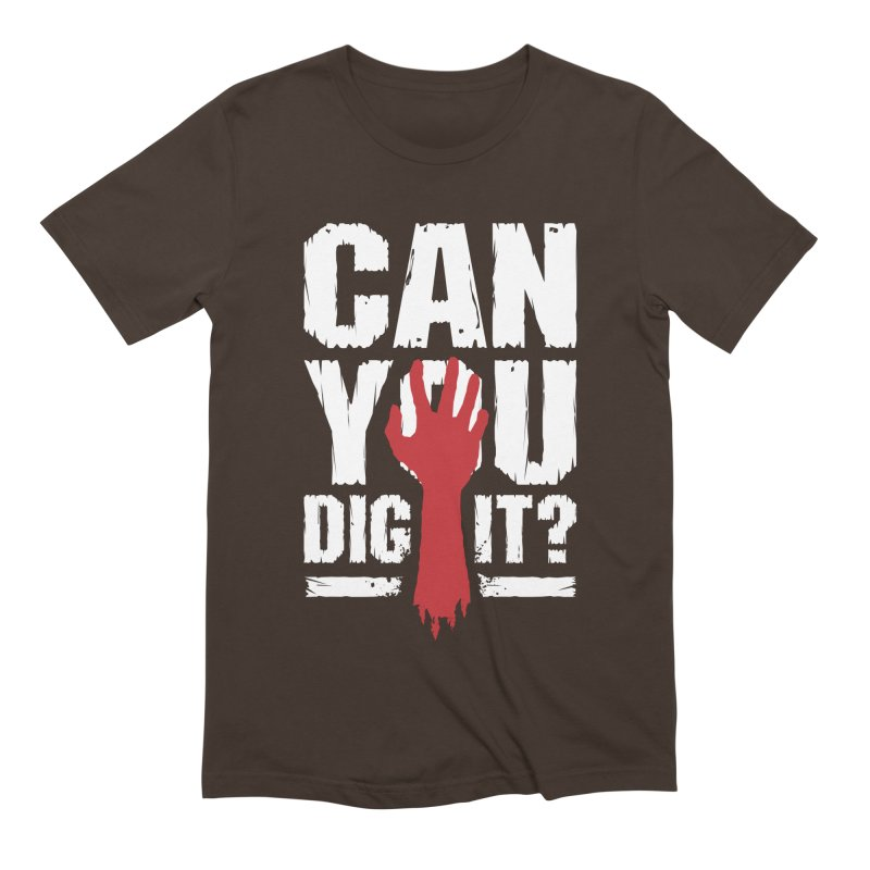 Can You Dig It? Funny Zombie Halloween Men's Extra Soft T-Shirt by Grandio Design Artist Shop
