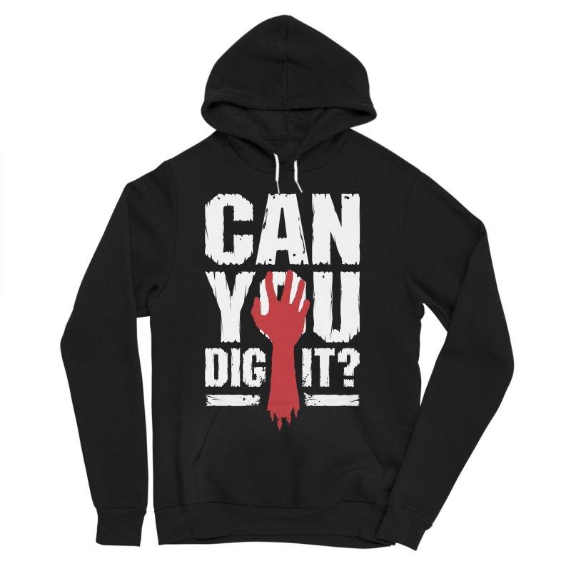 Can You Dig It? Funny Zombie Halloween Women's Sponge Fleece Pullover Hoody by Grandio Design Artist Shop