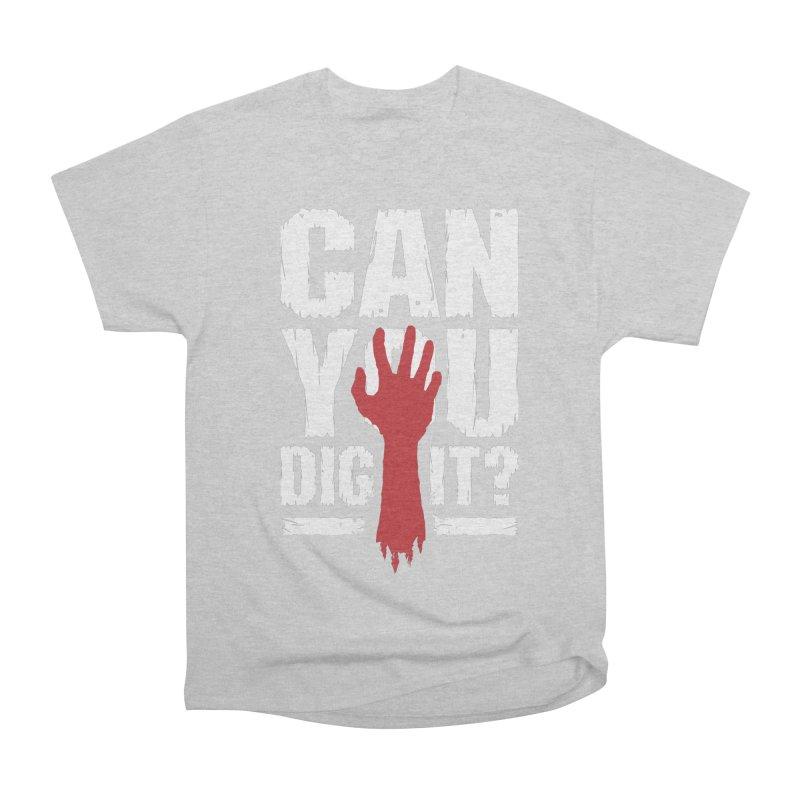 Can You Dig It? Funny Zombie Halloween Men's Heavyweight T-Shirt by Grandio Design Artist Shop