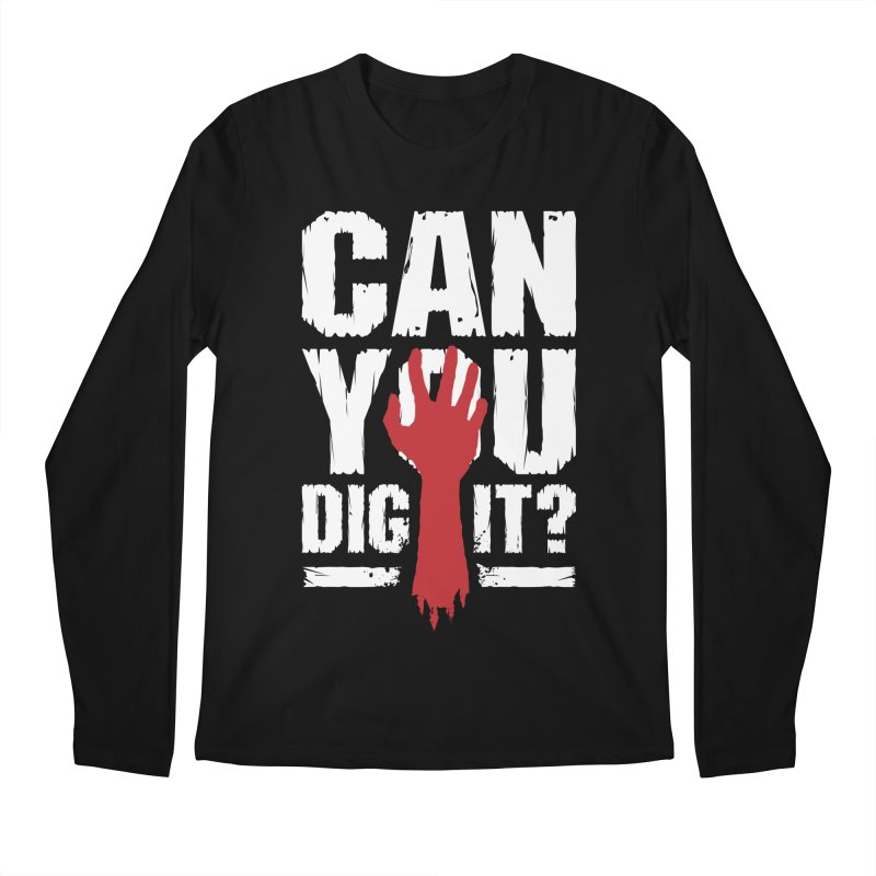 Can You Dig It? Funny Zombie Halloween Men's Regular Longsleeve T-Shirt by Grandio Design Artist Shop