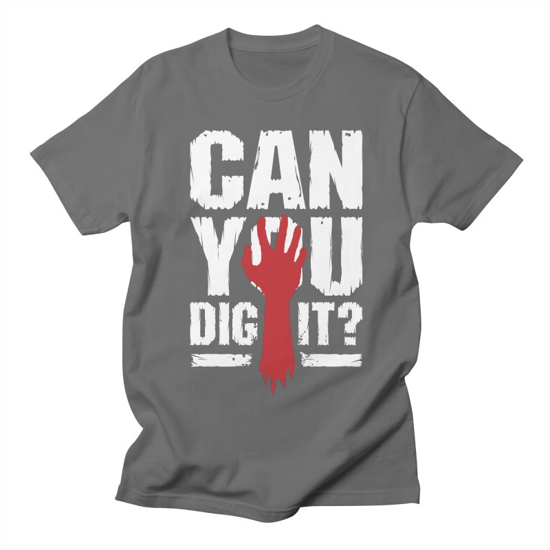 Can You Dig It? Funny Zombie Halloween Men's T-Shirt by Grandio Design Artist Shop