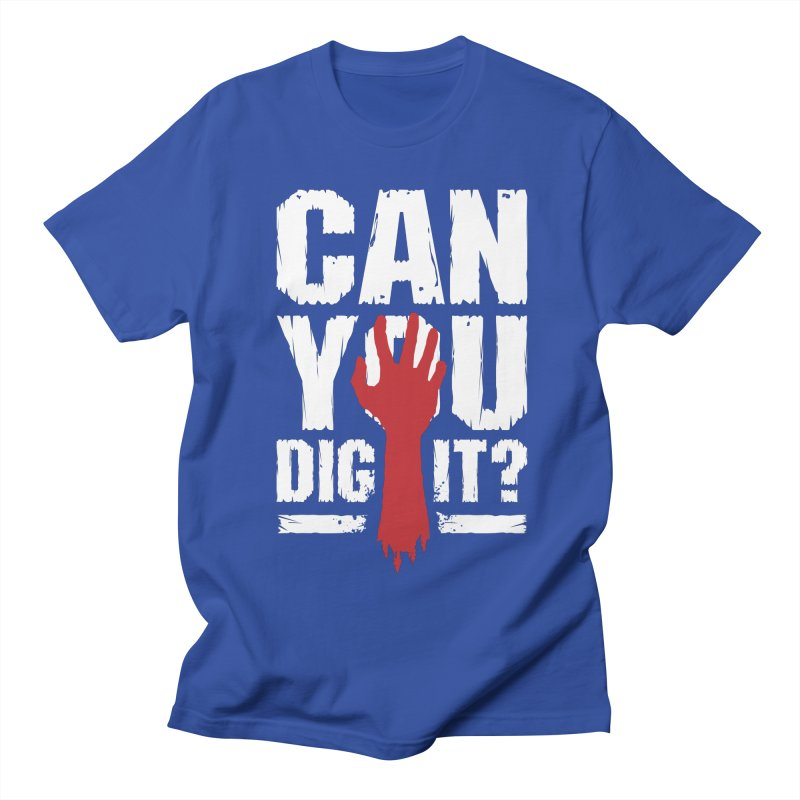 Can You Dig It? Funny Zombie Halloween Men's Regular T-Shirt by Grandio Design Artist Shop